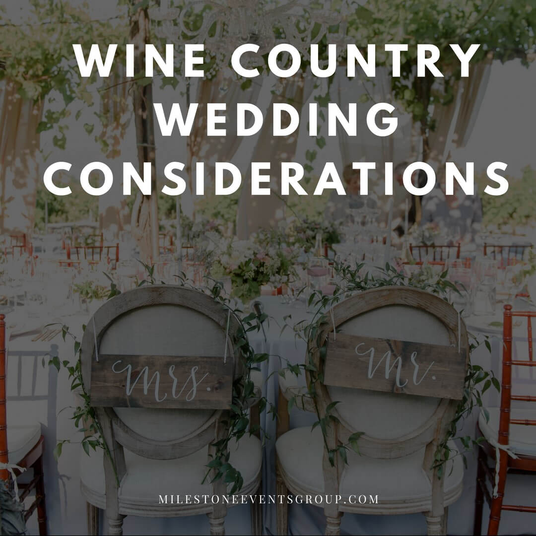 Things to think about when choosing a wine county wedding.